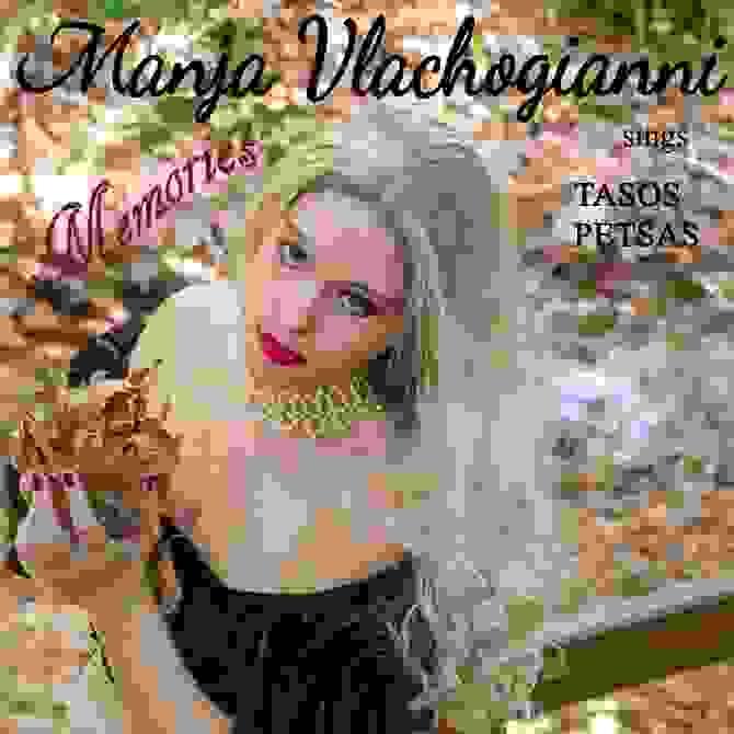Memories  (Manja Vlachogianni sings Tasos Petsas)